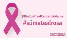 #DiaContraelCancerdeMama Por todas las mujeres que luchan cada día, desde Comunicae te pedimos... #súmatealrosa