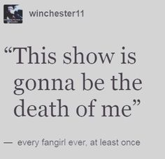 """Some say everyone should have their heart broken, at least once. That that is how you grow emotionally."" - KMH. Well, I guess you've never been a fangirl."