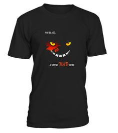 """# We're All A Little Mad Here T-Shirt Alice Wonderland Graphic .  Special Offer, not available in shops      Comes in a variety of styles and colours      Buy yours now before it is too late!      Secured payment via Visa / Mastercard / Amex / PayPal      How to place an order            Choose the model from the drop-down menu      Click on """"Buy it now""""      Choose the size and the quantity      Add your delivery address and bank details      And that's it!      Tags: This we're all mad…"""