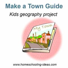 Kids geography project - Make a town guide book. - Citizenship & Government Badge (TH) Social Studies Communities, Social Studies Activities, Teaching Social Studies, Classroom Activities, Geography Map, Teaching Geography, World Geography, Map Skills, Home Schooling
