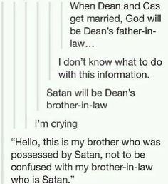 """Destiel<<<<< Are we not talking about how it says """"WHEN Dean and Cas get married""""? Destiel is a nice thought, but I believe in Sastiel. Supernatural Gabriel, Supernatural Destiel, Castiel, Supernatural Crossover, Supernatural Bloopers, Supernatural Tattoo, Supernatural Imagines, Supernatural Wallpaper, Jensen Ackles"""