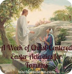 A Week of Christ-Centered Easter Activities for Families - Teach Beside Me