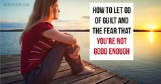 When was the last time you second-guessed your parenting choices and concluded that you are not good enough? Last week? This morning? We've all been there.