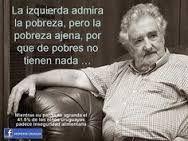 pepe mujica frases - Buscar con Google