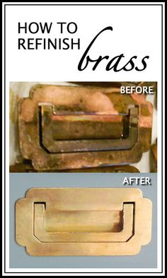 How to Refinish Brass...