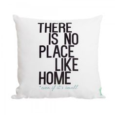 Le Coussin No Place Like Home