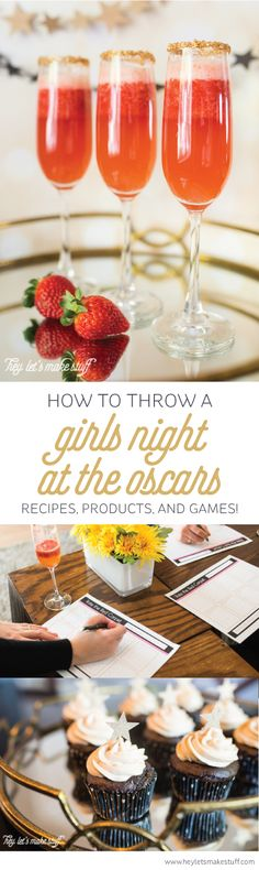 Throw a Girl's Night at the Oscars! The perfect time to break out the champagne and chocolate with your best girlfriends. Post includes recipes, products, and games that are perfect for the Academy Awards!