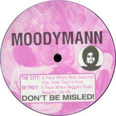 Moodymann - Don't Be Misled!