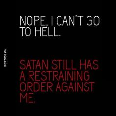 badass quotes Im pretty sure God has one against me as well! Dialogue Prompts, Story Prompts, Writing Prompts, Sassy Quotes, True Quotes, Funny Quotes, Sarcastic Quotes Witty, Witty Insults, Bitchyness Quotes