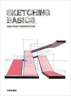 Sketching Basics: One Point Perspective by Ruzaimi Mat Rani (2014-03-01): Ruzaimi Mat Rani;Ezihaslinda Ngah: Amazon.com: Books