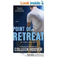 Point of Retreat: A Novel (Slammed Book 2) - Kindle edition by Colleen Hoover. Literature & Fiction Kindle eBooks @ Amazon.com.