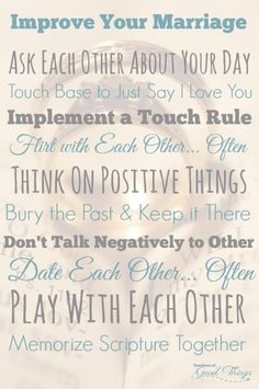 Improve Your Marriage with these 10 Prove Ways   www.teachersofgoodthings.com