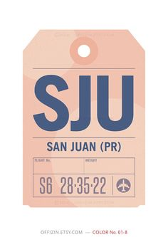 San Juan Puerto Rico SJU. Luggage Tag Poster. Baggage by offizin