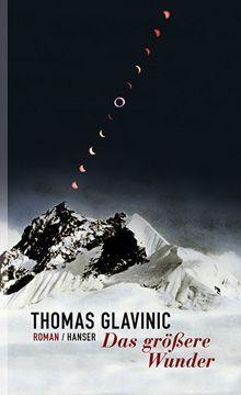 Buchcover: Das größere Wunder von Thomas Glavinic (Hanser Verlag)