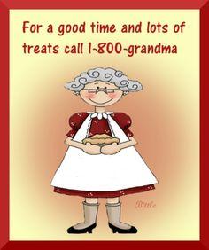 Call Grandma For A Good Time