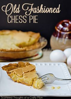 Old Fashioned Chess Pie recipe (be sure to scroll down for the Toasted Coconut version- it might even be better than the original!)