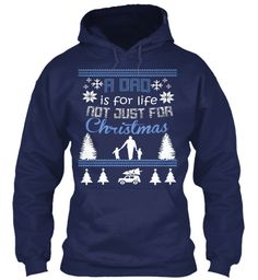 A Dad Is For Life Not Just For Christmas Navy Sweatshirt Front