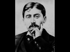 "Poor Proust...wondering what he would think of our 21st century media. ""Les plus belles citations de Marcel Proust"" - YouTube."