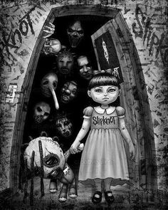 Slipknot this is totally me when I was little