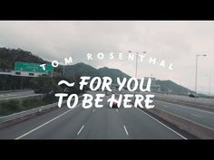 Tom Rosenthal - For You To Be Here - YouTube