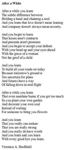 I read this poem in college, 18 years ago. I've never forgotten it, and it strikes a deeper chord with me the older I get.
