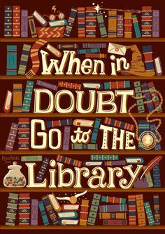 Go to the library (12/?) Prints, shirts, mugs, & more: RedBubble // Society6 // TeePublic