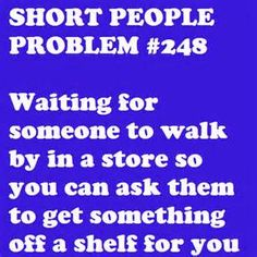 short people problems - Yahoo! Image Search Results