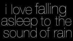 #rainquotes falling asleep to rain