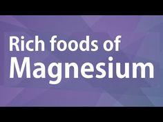 Rich Foods of Magnesium - GOOD FOOD GOOD HEALTH - BENEFITS OF WELLNESS - YouTube