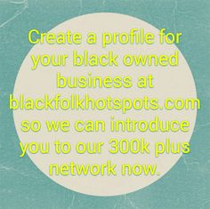 Create a profile for your black owned business at bfhsnetwork.com/main/authorization/signUp?target=http%3A%2F%2Fbfhsnetwork.com%2F%3Fxgi%3D24eplpCFYfYmqZ%26xgkc%3D1&utm_content=buffer6944d&utm_medium=social&utm_source=pinterest.com&utm_campaign=buffer so we can introduce you to our 300k plus network now.  #blackbiz #blackbusiness #urbanevents #supportblackbusiness #blackwallstreet #teamBFHS #powernomics #supportblackbiz #sbbtv #notonedime #blackfriday #blackbusinessmatters #blackdollars #thebox…