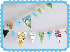 Dr. Seuss bunting. Perfect for a Seuss birthday party.
