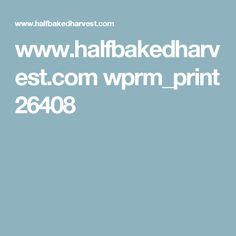 www.halfbakedharvest.com wprm_print 26408