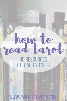 """I didn't want to write a post about """"how to start reading tarot,"""" because what the heck do I know? But I do get questions a lot about w..."""