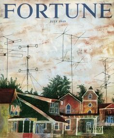 Fortune, July 1949  Illustration: Ben Shahn, art director: Will Burtin