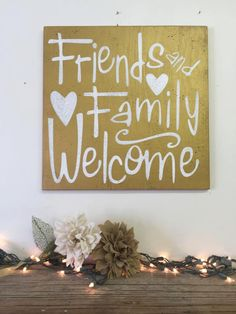 Friends And Family Welcome Distressed Wood Sign Shabby Chic Wall Decor Rustic Chic Wall Decor Primitive Wood Sign Housewarming Gift by RusticlyInspired on Etsy https://www.etsy.com/listing/250329614/friends-and-family-welcome-distressed