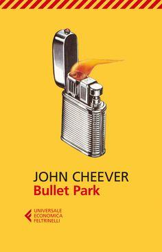 """John Cheever, """"Bullet Park"""". Un immaginario di grande potenza metaforica, un romanzo compatto, feroce, comico e straziante da uno dei massimi maestri della narrativa americana del Novecento."""