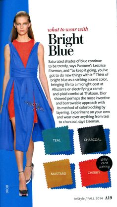 Bright Blue - InStyle What to wear with - color crash course Colour Combinations Fashion, Fashion Colours, Colorful Fashion, Color Combos, Royal Blue Outfits, Quoi Porter, Royal Blue Color, Look Fashion, Fashion Design