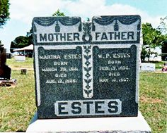 Born in 13 Feb 1836 and died in 10 May 1907 Elgin, Texas William Preston Estes William Ellis, Chester County, Find A Grave, Mother And Father, Preston, Ancestry, Ann, Baton Rouge