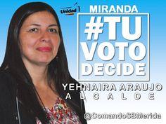 #TUVOTODECIDE LOS ALCALDES DEL PROGRESO #MIRANDA #MERIDA SIGUE SU CAMINO AL PROGRESO CON YEHNAIRA ARAUJO VOTA EL #8D