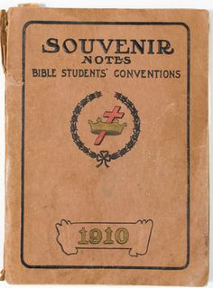 1910 SOUVENIR NOTES BIBLE STUDENTS CONVENTIONS Jehovah's Witnesses Watchtower