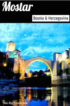 Mostar, a city at the crossroads of culture & religion of Muslim Bosniaks, Catholic Croats, and Serbian Orthodox has survived the power struggles and today is a magical village to explore in Bosnia & Herzegovina.