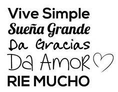 Vinilos Adhesivos sobre Citas y Frases Vive simple, sueña grande, da gracias, da amor, ríe mucho 03012