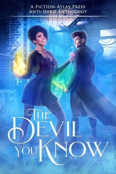 Speculative fiction multi-author anthology featuring antiheroes. Fantasy Book Covers, Fantasy Books, Devil You Know, Paranormal Romance, Dark Fantasy, Book Format, Bestselling Author, Science Fiction, Trouble Makers