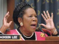Sheila Jackson Lee is a Racist and a complete Idiot.