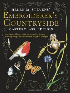Helen M. Stevens' Embroiderer's Countryside, ISBN: 9780715328590