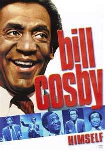 Bill Cosby Himself (1983)  - A concert film in which Bill Cosby discusses weekends, raising children, dentists, and many other situations. BEST MOVIE EVER.!!!!!