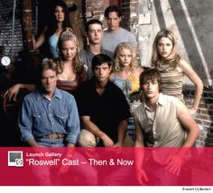"""See the Cast of """"Roswell"""" Then & Now!"""