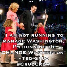 MT @bcwilliams92: I am not running to manage Washington, I'm running to CHANGE Washington. ~Ted Cruz  #CruzCrew #PJNET