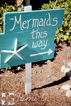 """Mermaids this way"" sign.  Starfish  :: Under the Sea/Mermaid party"