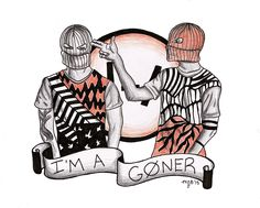 "Funny story, when both my friends weren't at school one day, I started singing Goner with a twist. I sang all day, ""I'm a loner, somebody please help me"""
